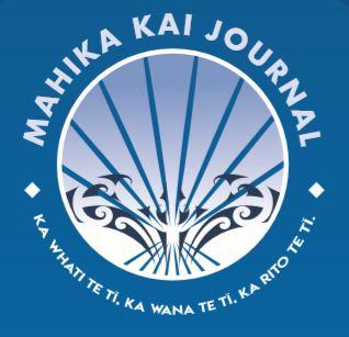 Mahika Kai Journal (Ka whati te tī, ka wana te tī, ka rito te tī)